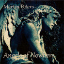 Martin Peters | Angels of Nowhere