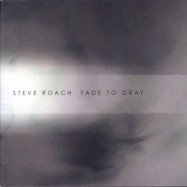 Steve Roach | Fade to Gray