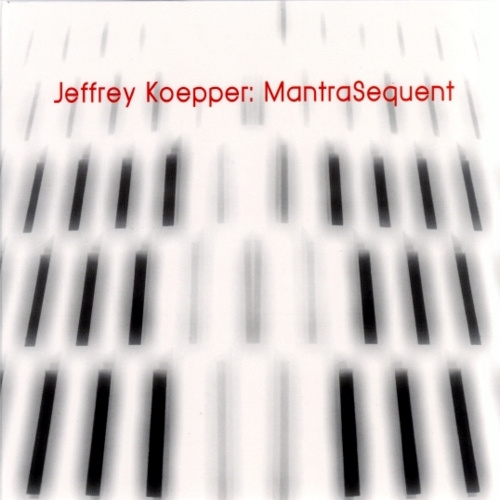 Jeffrey Koepper | MantraSequent