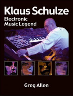 Klaus Schulze | Electronic Music Legend (book)