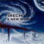 Firechild | A New World