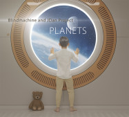 Blindmachine, JDan Project | Planets