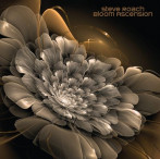 Steve Roach | Bloom Ascension