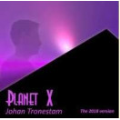 Johan Tronestam | Planet X 2018 version