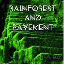 Paul Ellis | Rainforest and Pavement